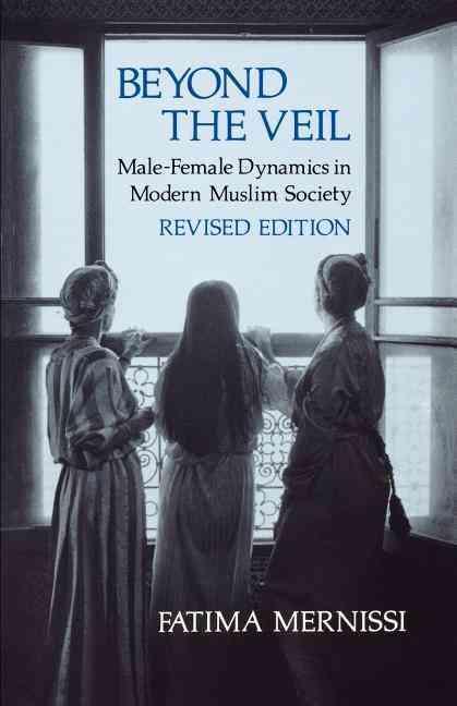 Beyond the Veil By Mernissi, Fatima